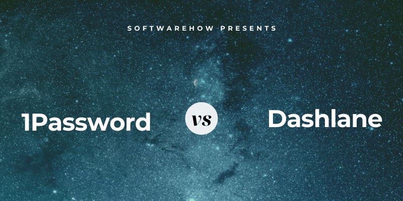 1password vs dashlane