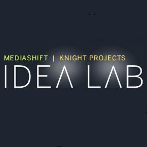 MediaShift Idea Lab