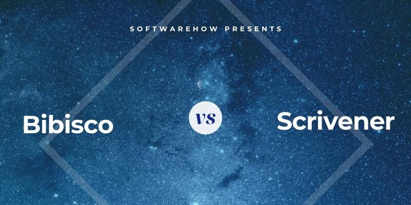 Bibisco vs. Scrivener