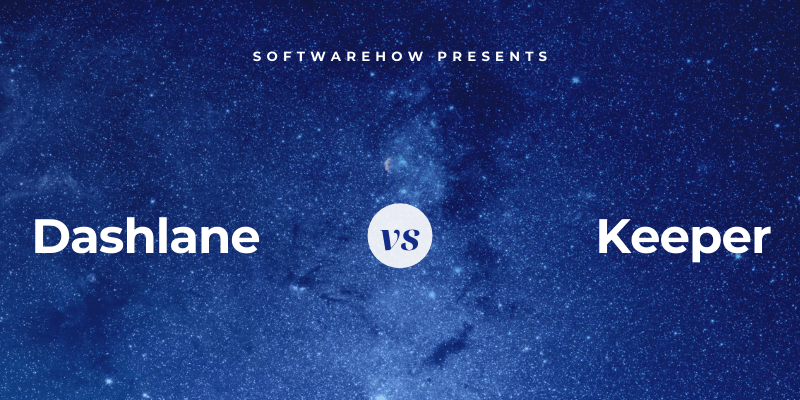 Dashlane vs. Keeper