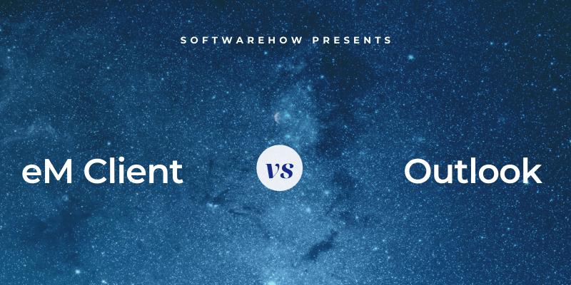 em client vs outlook