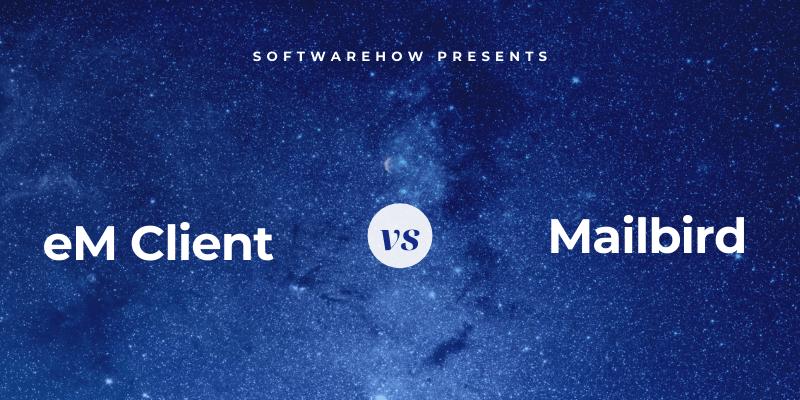 em client vs mailbird