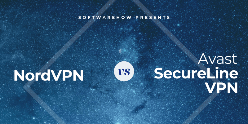 NordVPN vs. Avast SecureLine VPN
