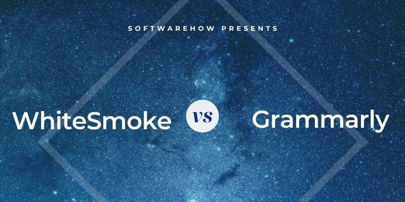 WhiteSmoke vs. Grammarly